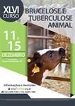 46º Curso de Treinamento em Métodos de Diagnóstico e Controle de Brucelose e Tuberculose