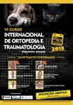 VI CURSO INTERNACIONAL DE ORTOPEDIA E TRAUMATOLOGIA DE PEQUENOS ANIMAIS