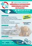 2º CURSO TEÓRICO-PRÁTICO DE EMERGÊNCIA E INTENSIVISMO DIRECIONADO À ROTINA DO PLANTÃO