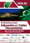 II WORKSHOP SOBRE ADJUVANTES EM CALDAS FITOSSANITÁRIAS