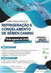 CURSO TEÓRICO-PRÁTICO DE REFRIGERAÇÃO E CONGELAMENTO DE SÊMEN CANINO