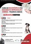 CURSO DE DIAGNÓSTICO POR IMAGEM NA REPRODUÇÃO ANIMAL - PEQUENOS ANIMAIS