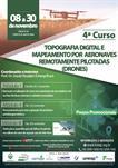 4º CURSO DE TOPOGRAFIA DIGITAL E MAPEAMENTO POR AERONAVES REMOTAMENTE PILOTADAS (DRONES)