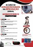 III CURSO DE ULTRASSONOGRAFIA NA REPRODUÇÃO ANIMAL PEQUENOS ANIMAIS