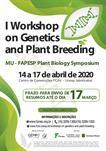 I WORKSHOP ON GENETICS AND PLANT BREEDING / I WORKSHOP EM GENÉTICA E MELHORAMENTO DE PLANTAS