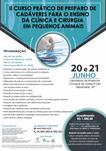 II CURSO PRÁTICO DE PREPARO DE CADÁVERES PARA O ENSINO DA CLÍNICA E CIRURGIA EM PEQUENOS ANIMAIS