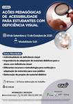 AÇÕES PEDAGÓGICAS DE ACESSIBILIDADE PARA ESTUDANTES COM DEFICIÊNCIA VISUAL - 2ª TURMA