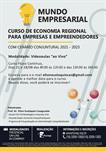 CURSO DE ECONOMIA REGIONAL PARA EMPRESAS E EMPREENDEDORES - COM CENÁRIO CONJUNTURAL 2021 – 2023